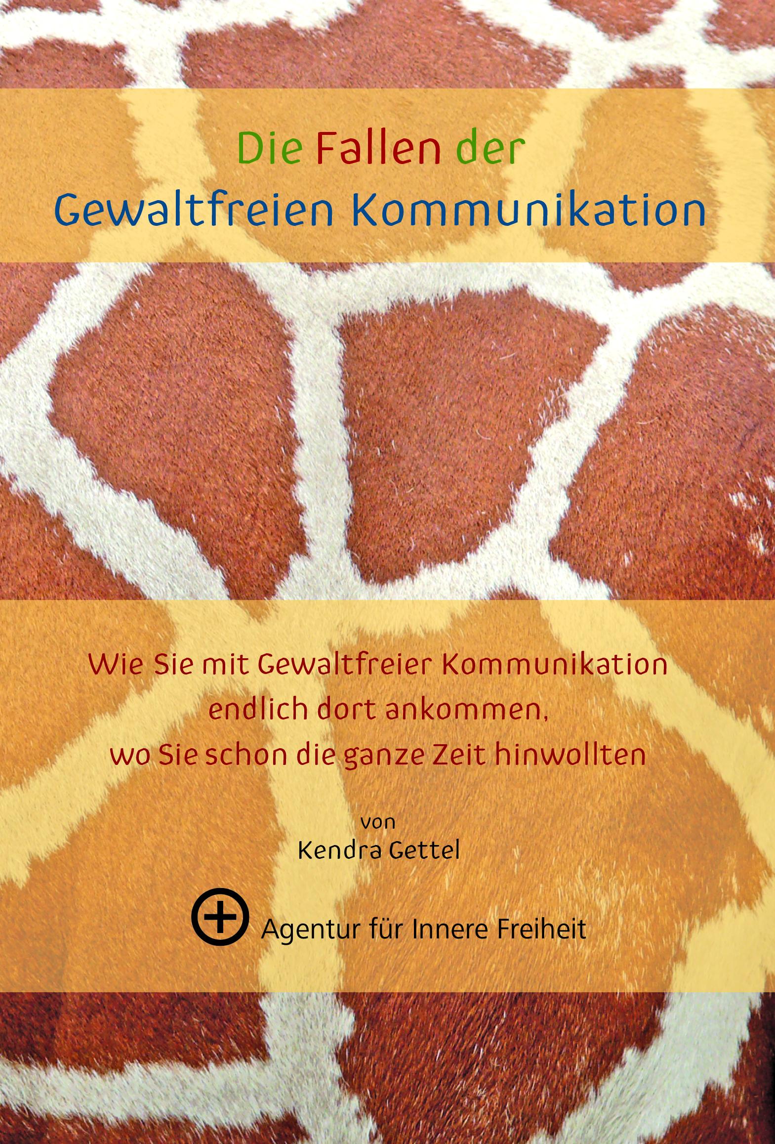 """Printausgabe """"Die Fallen der Gewaltfreien Kommunikation"""""""